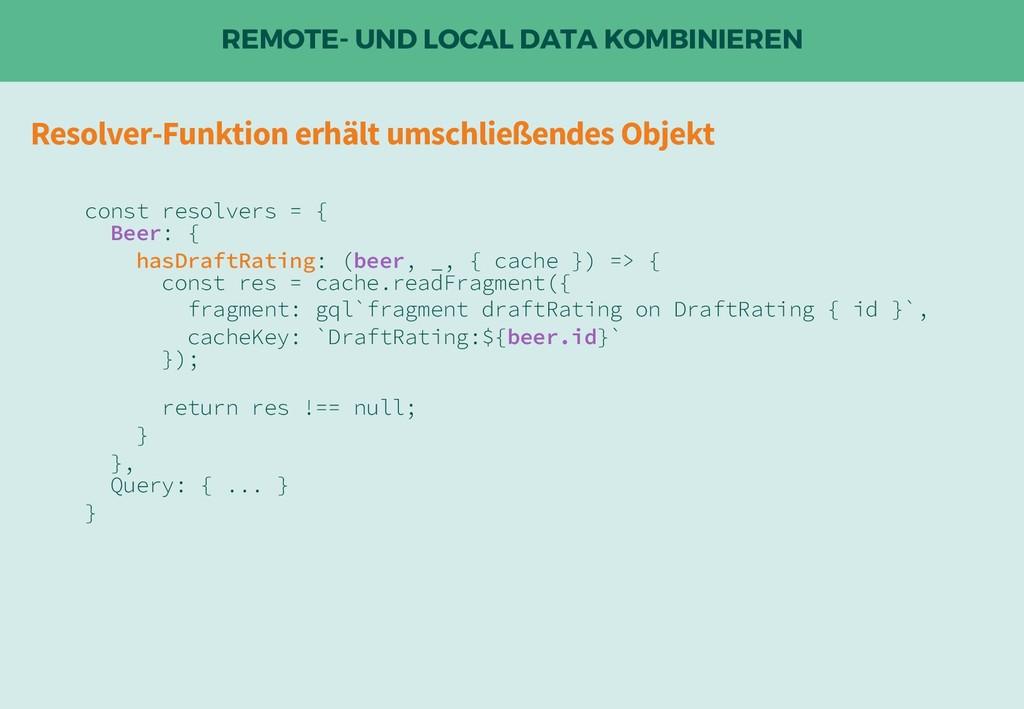 REMOTE- UND LOCAL DATA KOMBINIEREN Resolver-Fun...