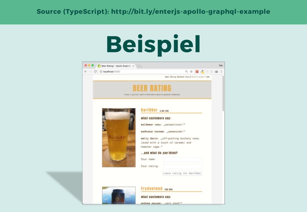 Beispiel Source (TypeScript): http://bit.ly/ent...