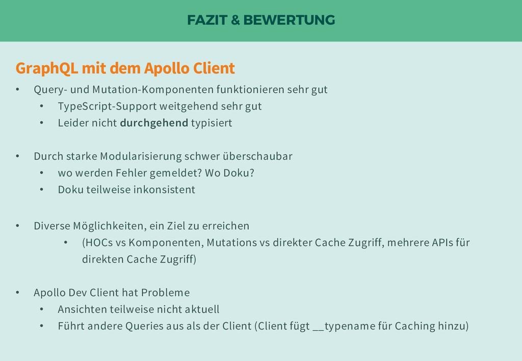 FAZIT & BEWERTUNG GraphQL mit dem Apollo Client...