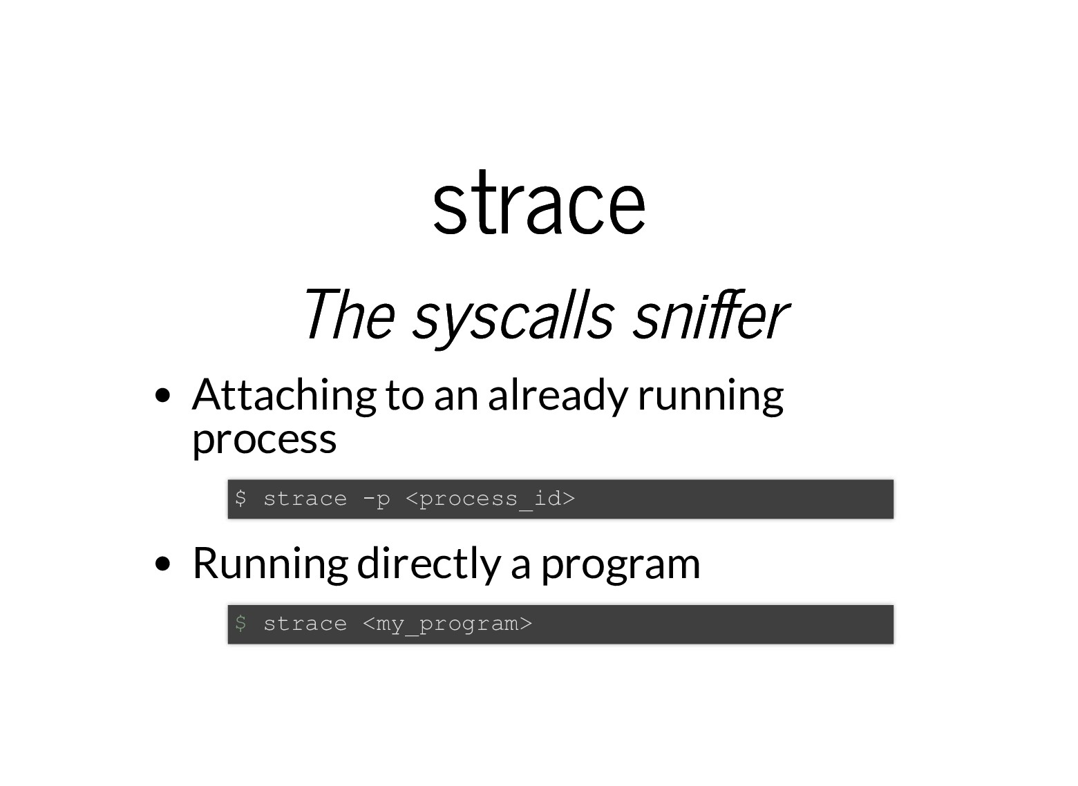 strace strace The syscalls sni er The syscalls ...