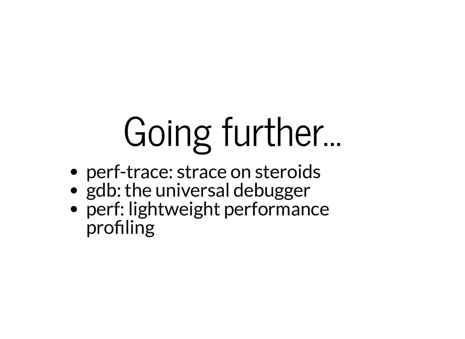 Going further... Going further... perf-trace: s...
