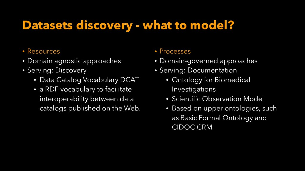 Datasets discovery - what to model? • Resources...