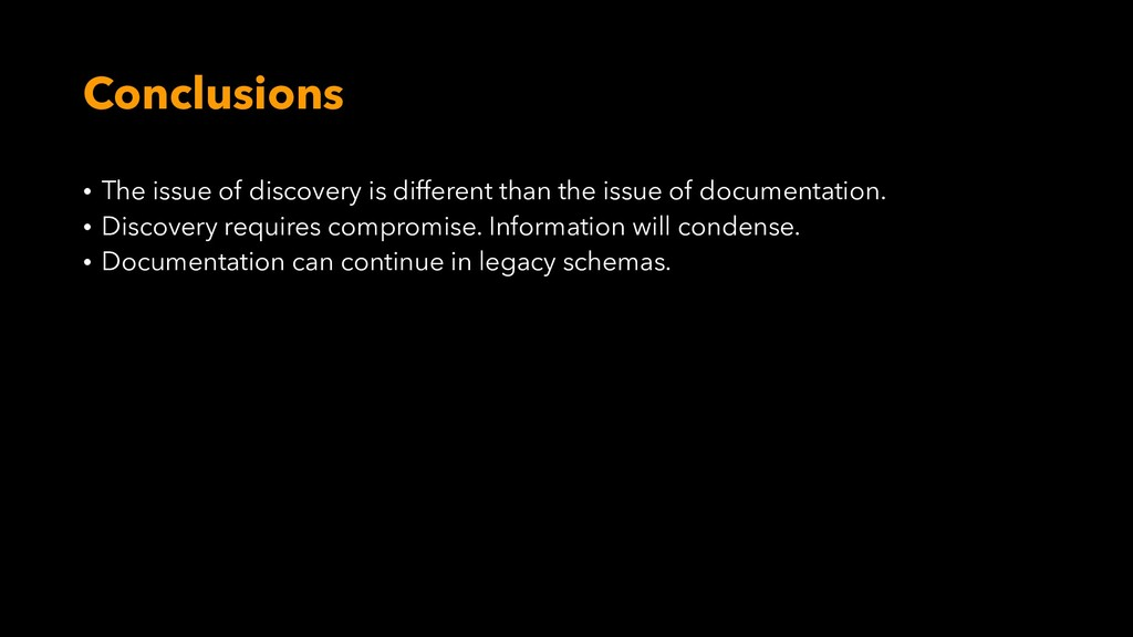 Conclusions • The issue of discovery is differe...