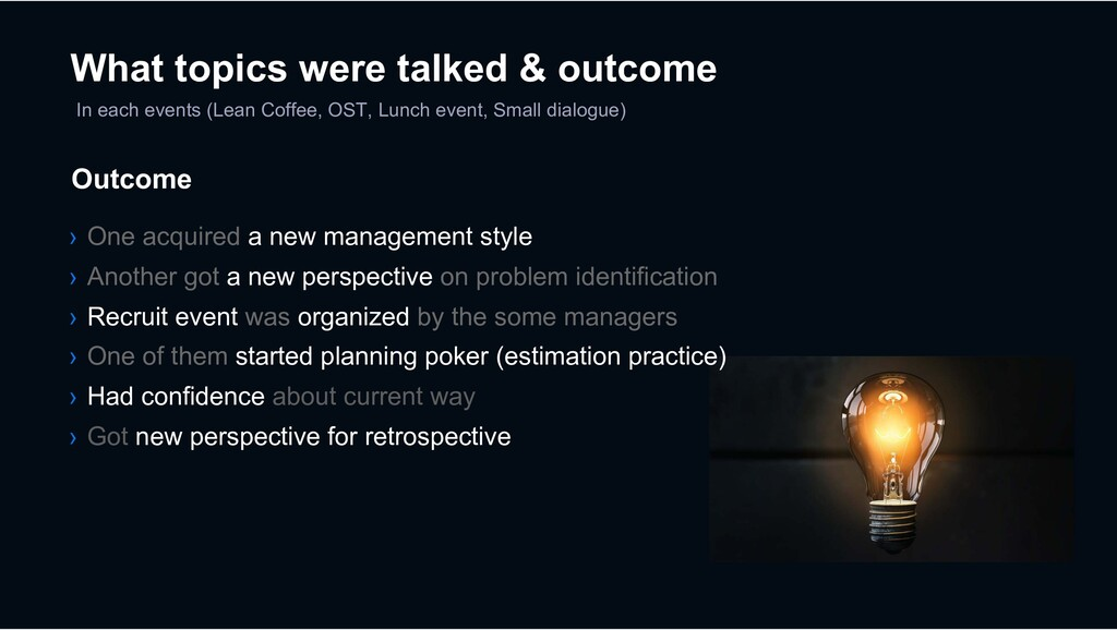 In each events (Lean Coffee, OST, Lunch event, ...
