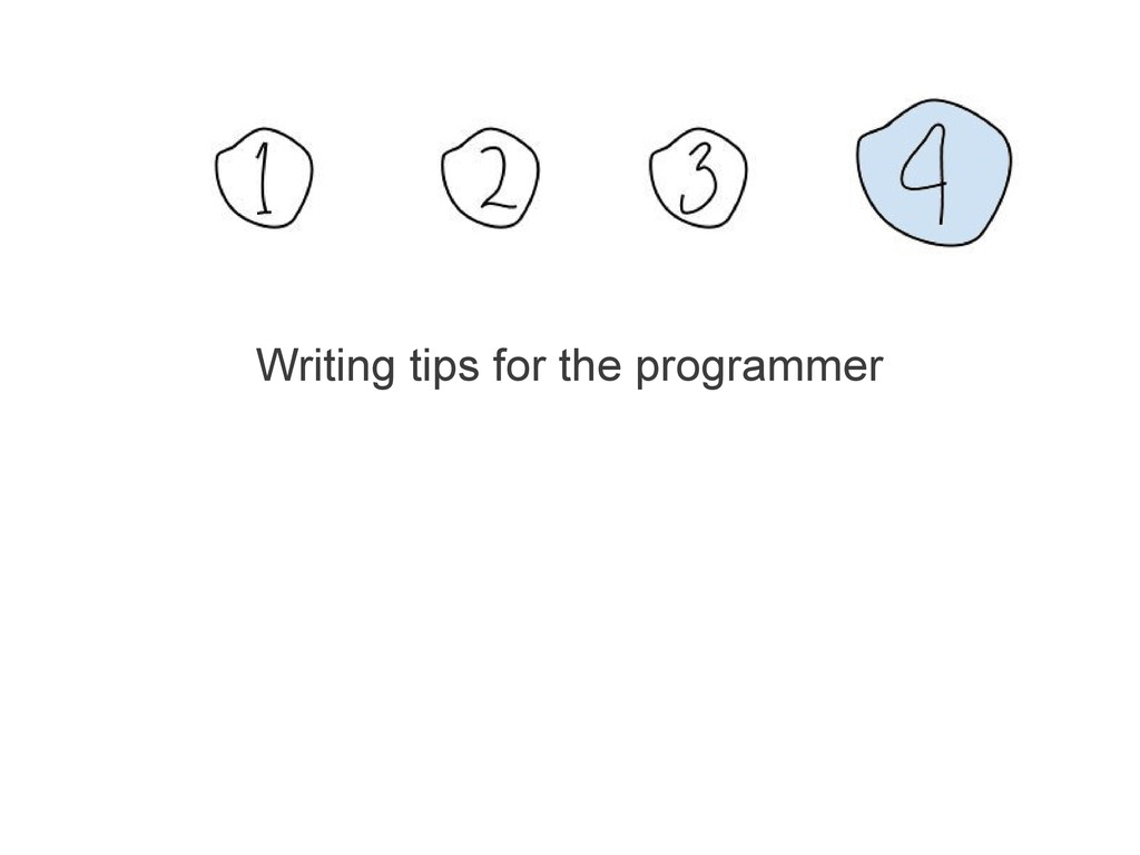Writing tips for the programmer