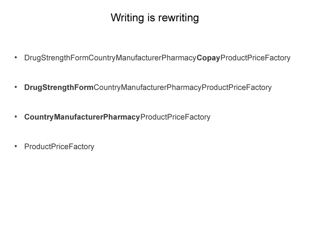 Writing is rewriting ● DrugStrengthFormCountryM...