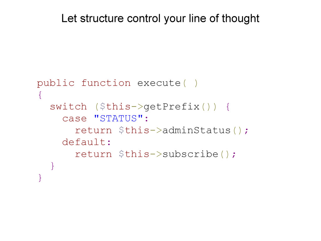 Let structure control your line of thought publ...