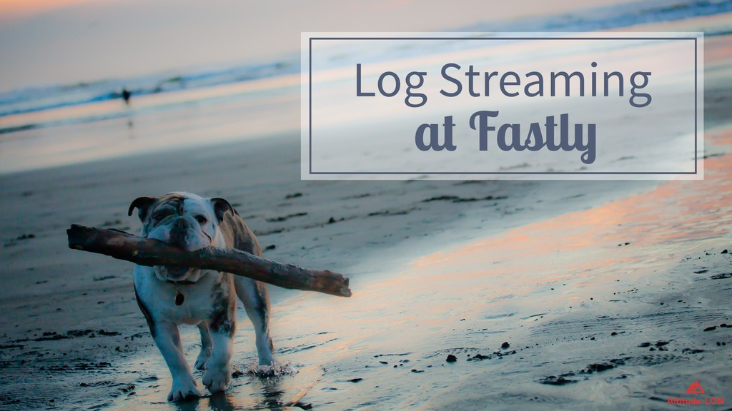 Log Streaming 