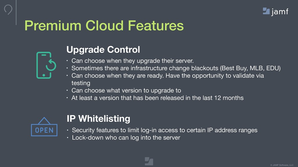 © JAMF Software, LLC Premium Cloud Features Upg...
