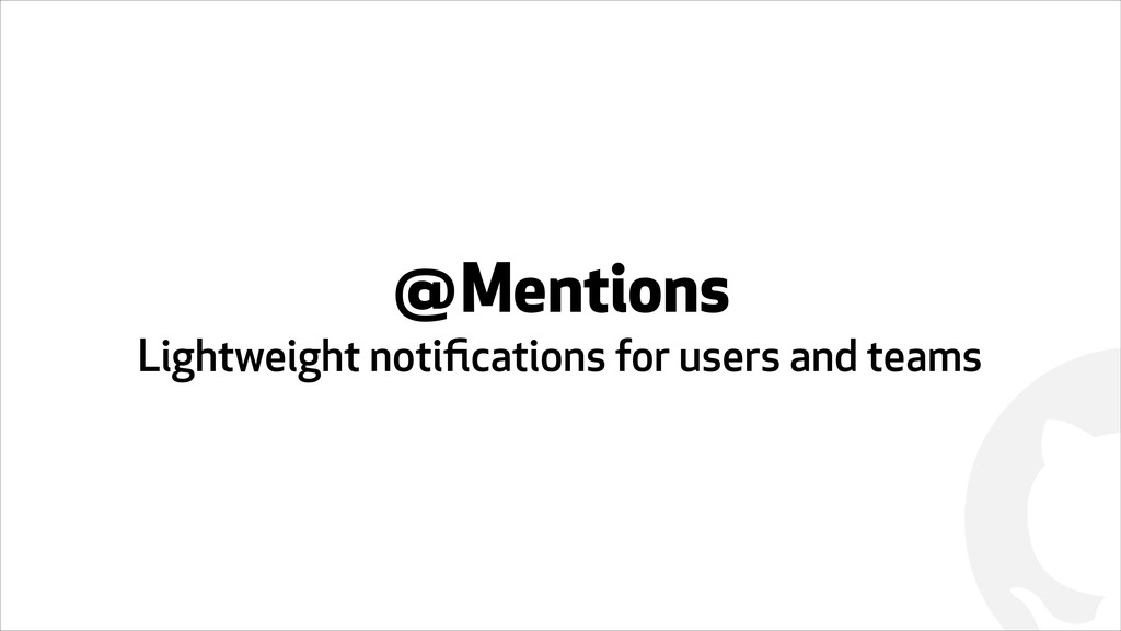 ! @Mentions Lightweight notifications for users ...