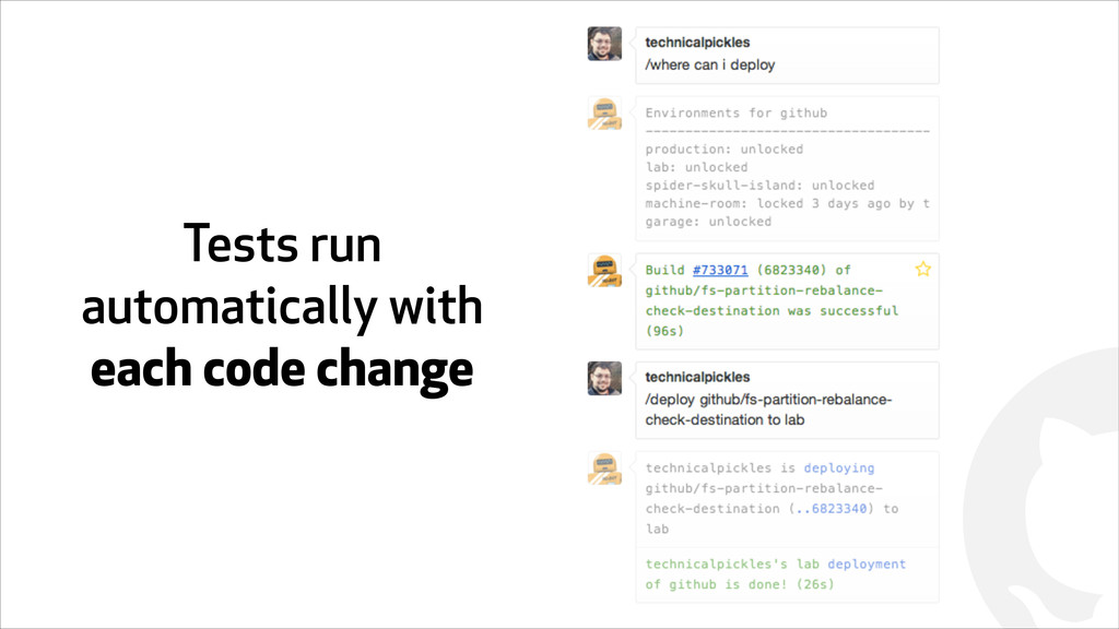 ! Tests run automatically with each code change