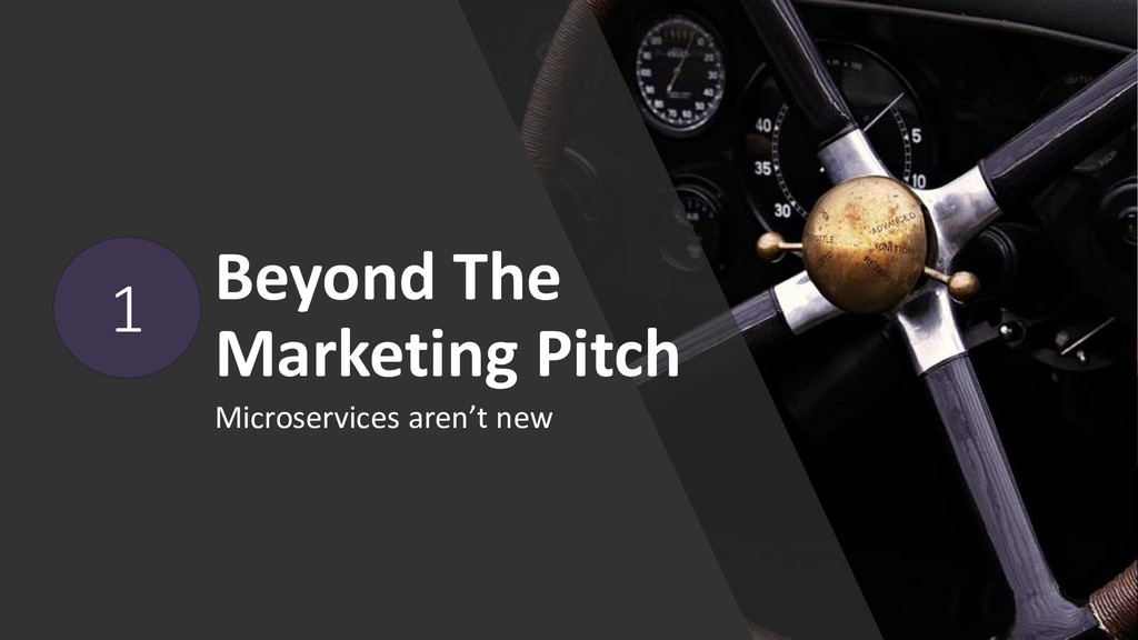 Beyond The Marketing Pitch Microservices aren't...
