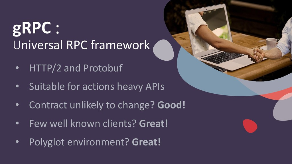 gRPC : Universal RPC framework • HTTP/2 and Pro...