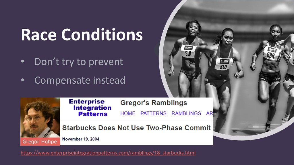 Race Conditions • Don't try to prevent • Compen...