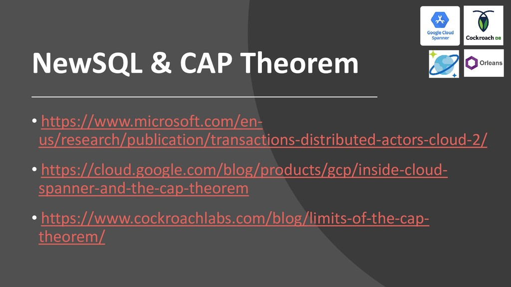 NewSQL & CAP Theorem • https://www.microsoft.co...