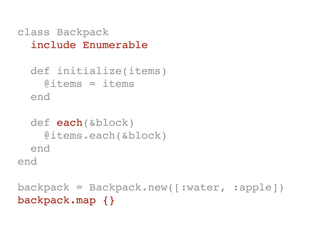 class Backpack include Enumerable def initializ...