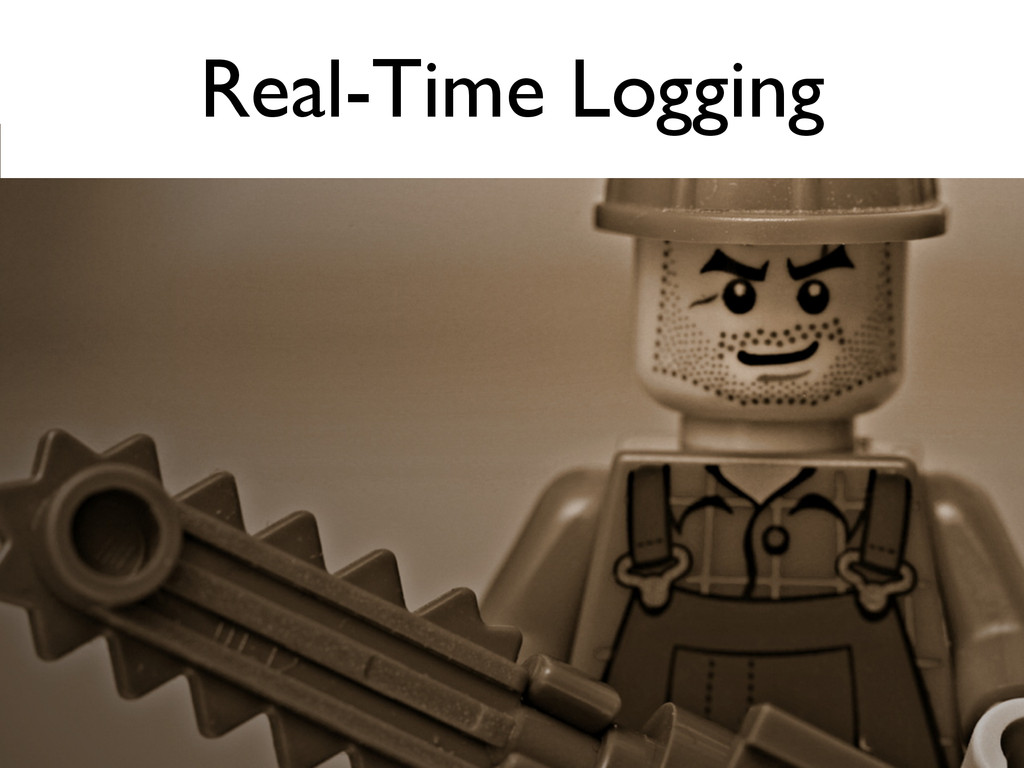 Real-Time Logging