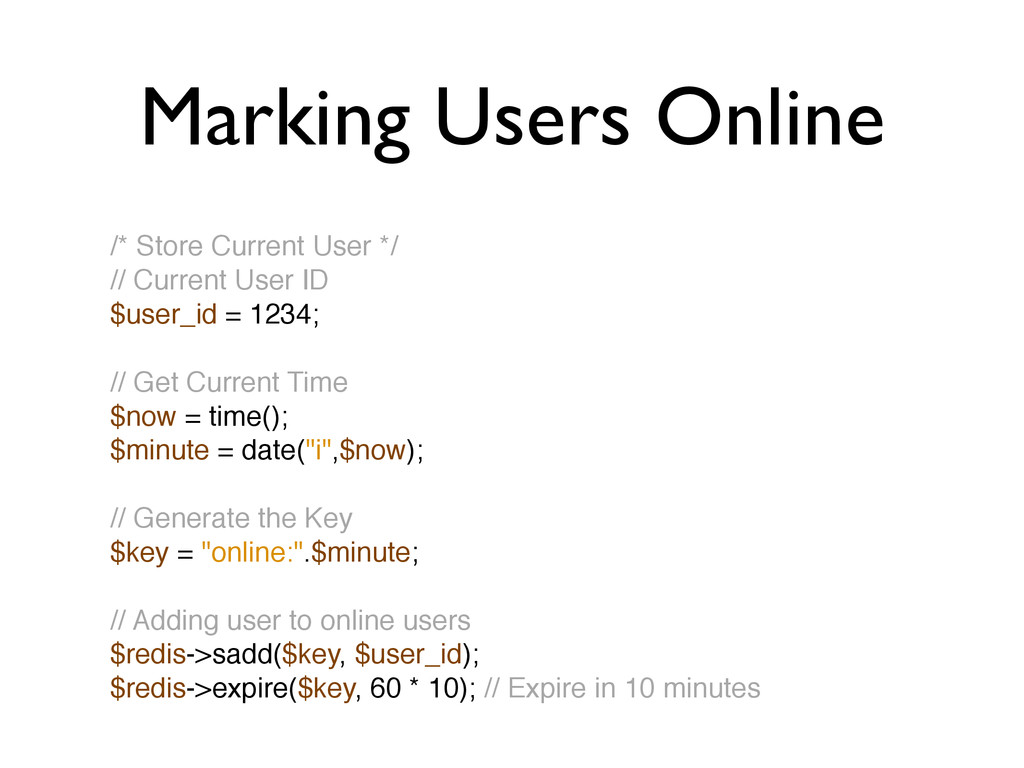 Marking Users Online /* Store Current User */