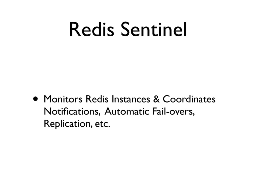 Redis Sentinel • Monitors Redis Instances & Coo...