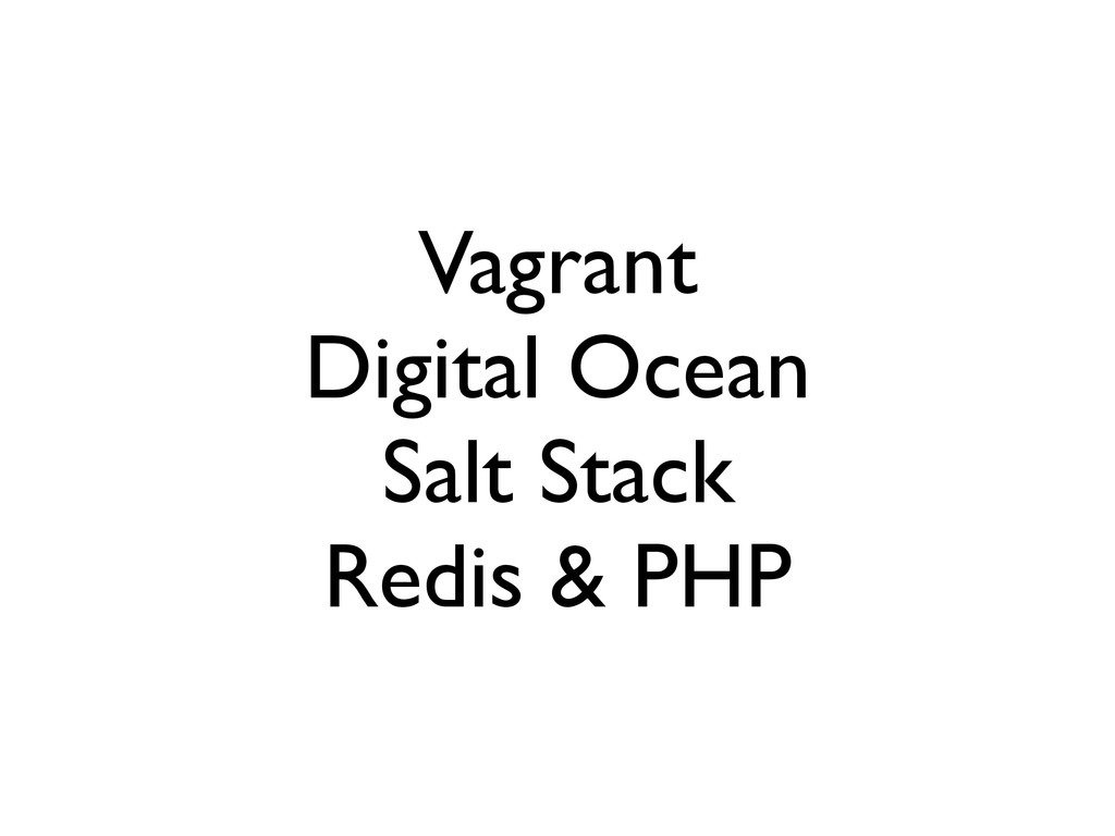 Vagrant Digital Ocean Salt Stack Redis & PHP
