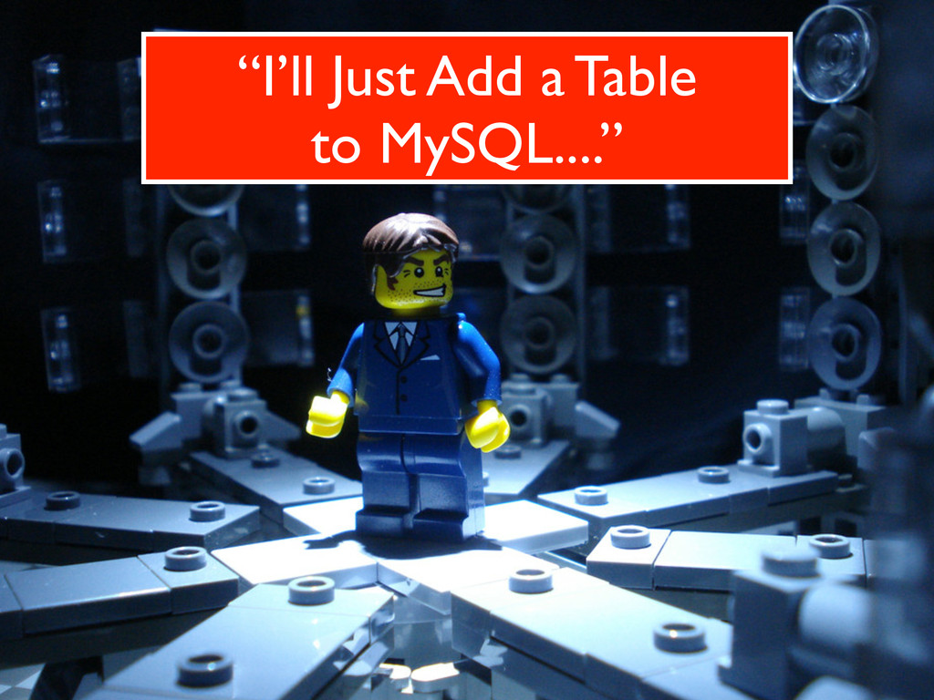 """I'll Just Add a Table