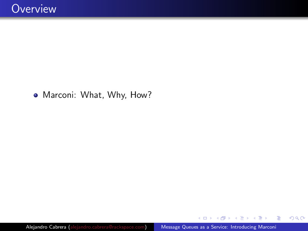 Overview Marconi: What, Why, How? Alejandro Cab...