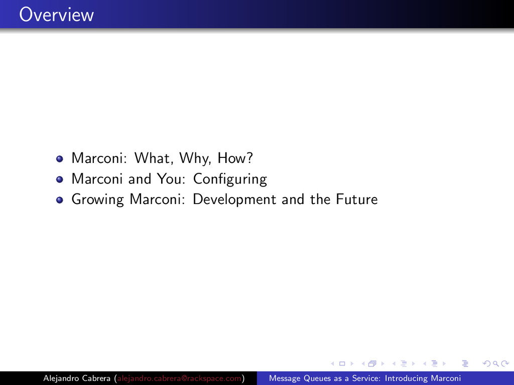 Overview Marconi: What, Why, How? Marconi and Y...