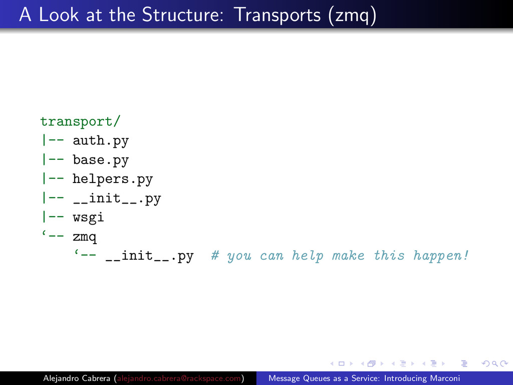 A Look at the Structure: Transports (zmq) trans...