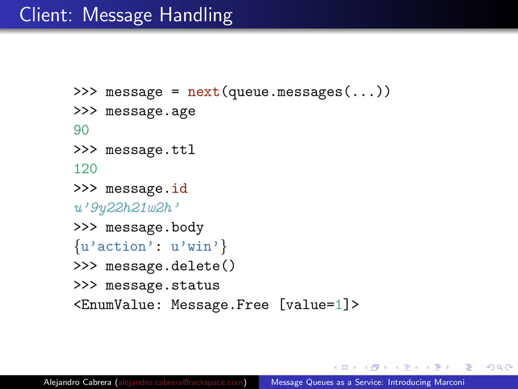 Client: Message Handling >>> message = next(que...