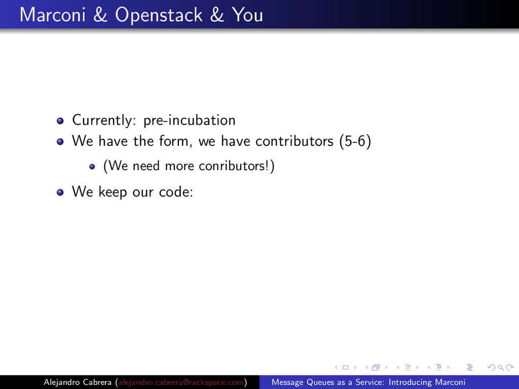Marconi & Openstack & You Currently: pre-incuba...