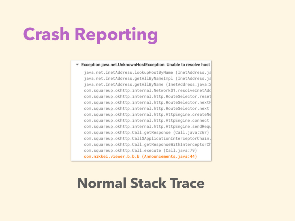 Crash Reporting Normal Stack Trace