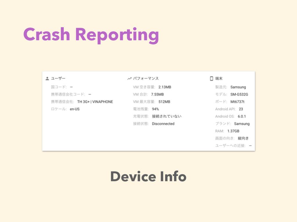 Crash Reporting Device Info