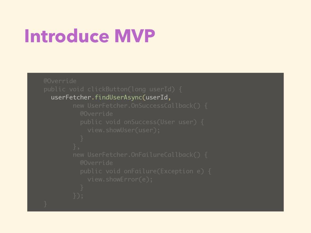 Introduce MVP @Override public void clickButton...