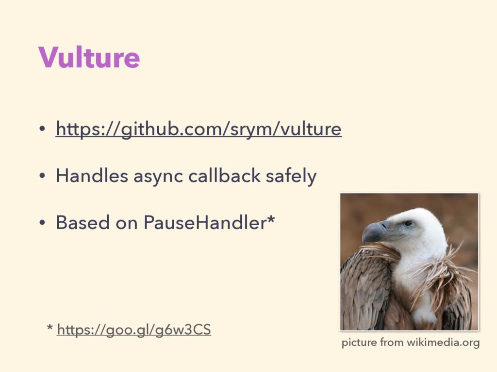 Vulture • https://github.com/srym/vulture • Han...