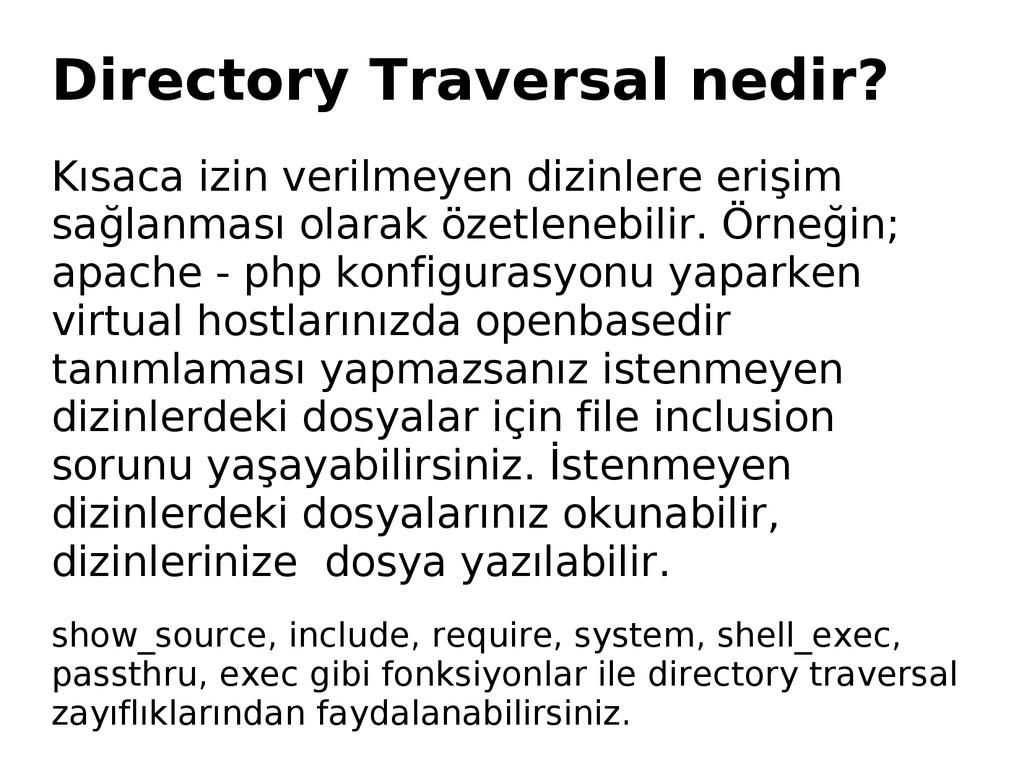 Directory Traversal nedir? Kısaca izin verilmey...