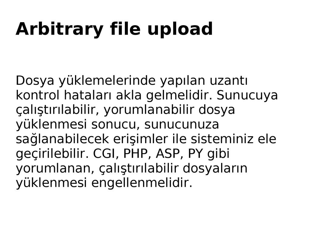 Arbitrary file upload Dosya yüklemelerinde yapı...