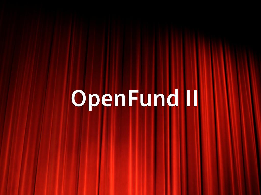 OpenFund II