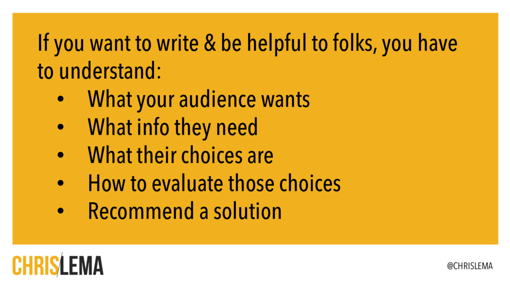 If you want to write & be helpful to folks, you...
