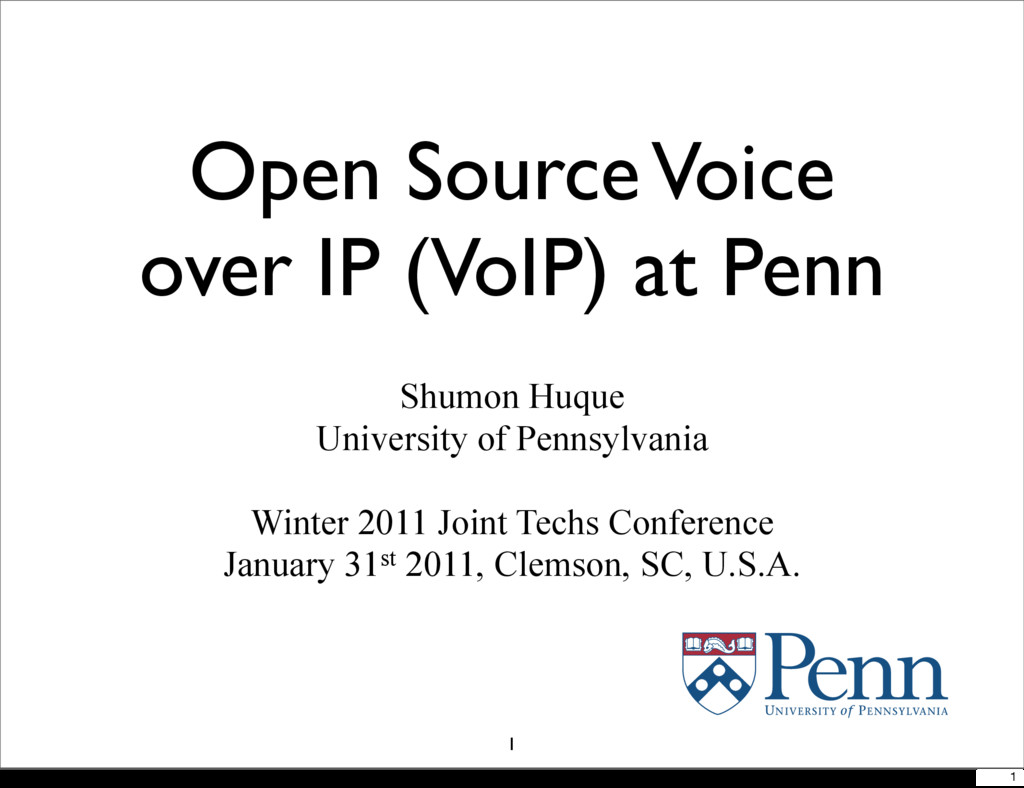 Open Source Voice over IP (VoIP) at Penn Shumon...