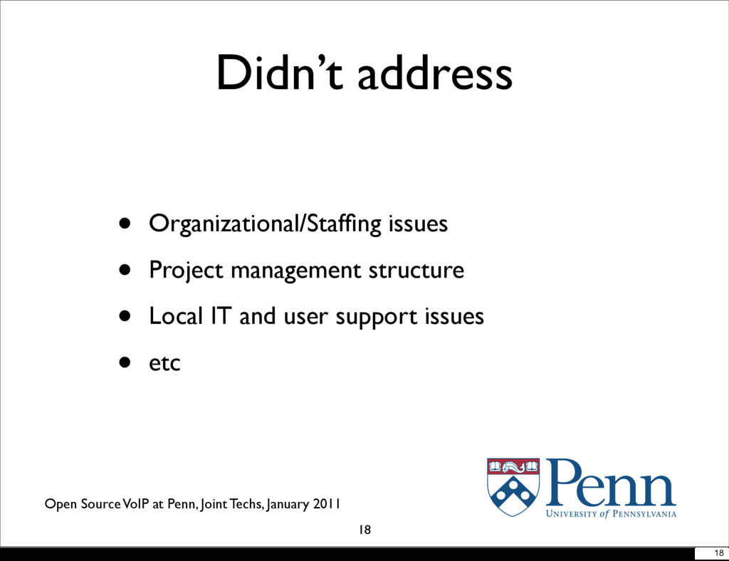Open Source VoIP at Penn, Joint Techs, January ...