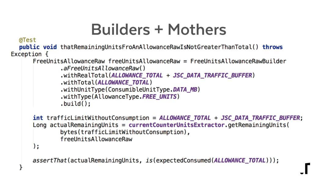 Builders + Mothers • Builders