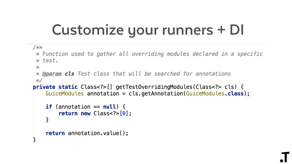 Customize your runners + DI