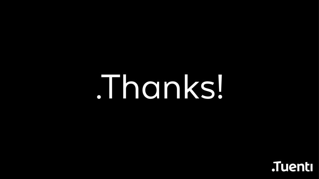 .Thanks!
