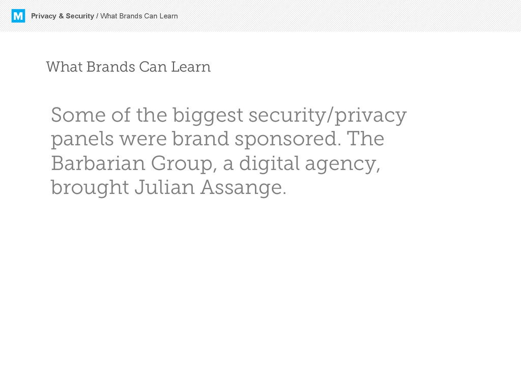 M Privacy & Security / What Brands Can Learn Wh...