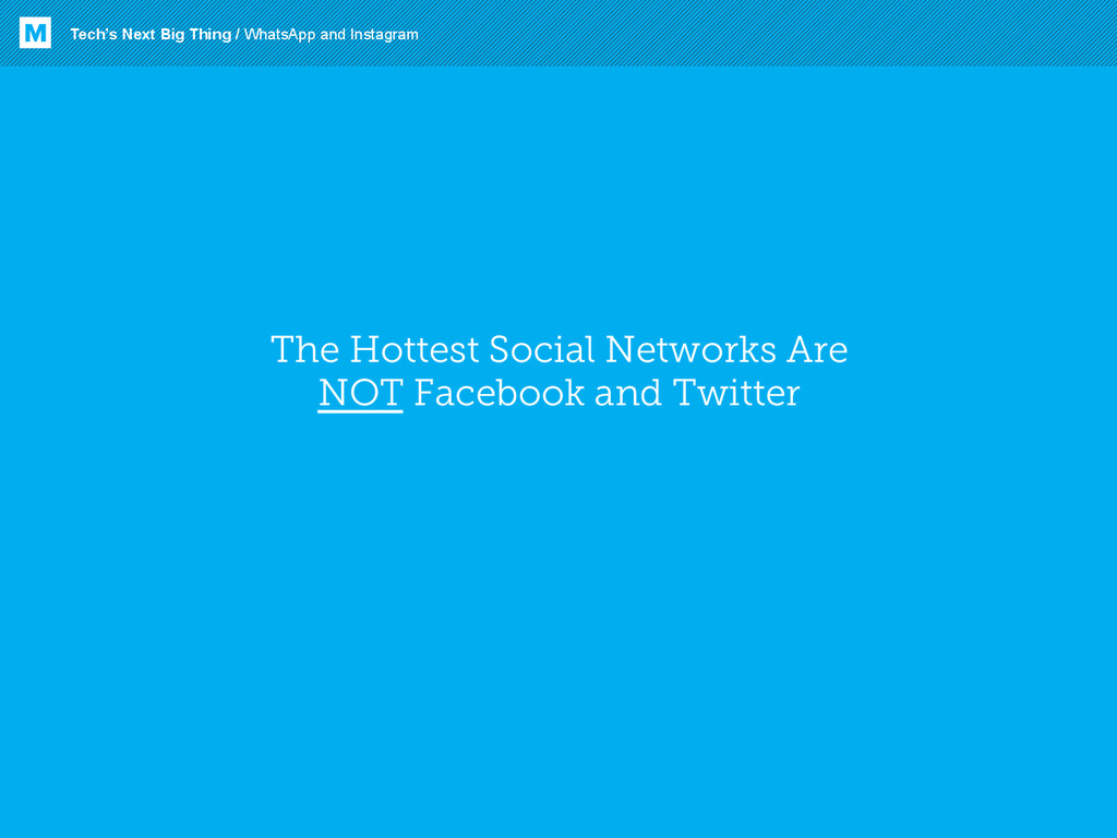 The Hottest Social Networks Are NOT Facebook an...