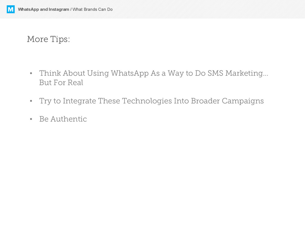 M WhatsApp and Instagram / What Brands Can Do M...