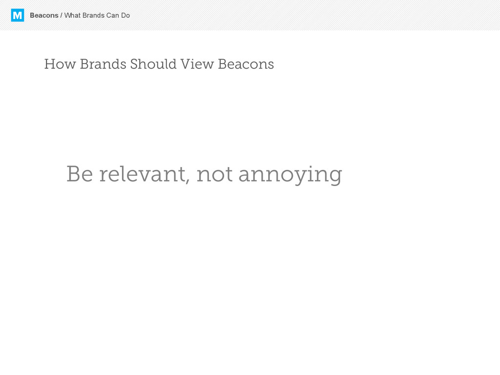 M Beacons / What Brands Can Do How Brands Shoul...