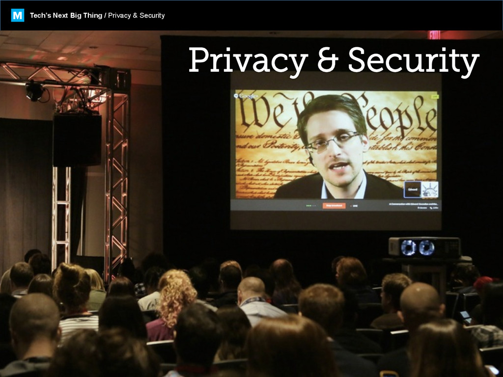 Tech's Next Big Thing / Privacy & Security M
