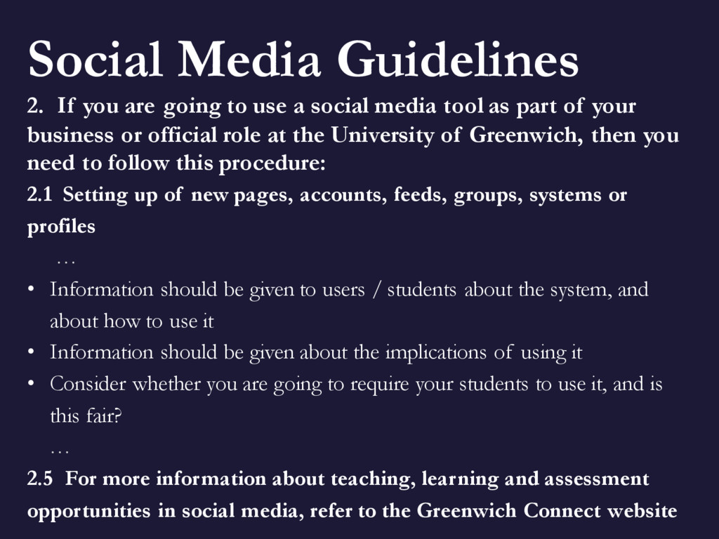 Social Media Guidelines 2. If you are going to ...