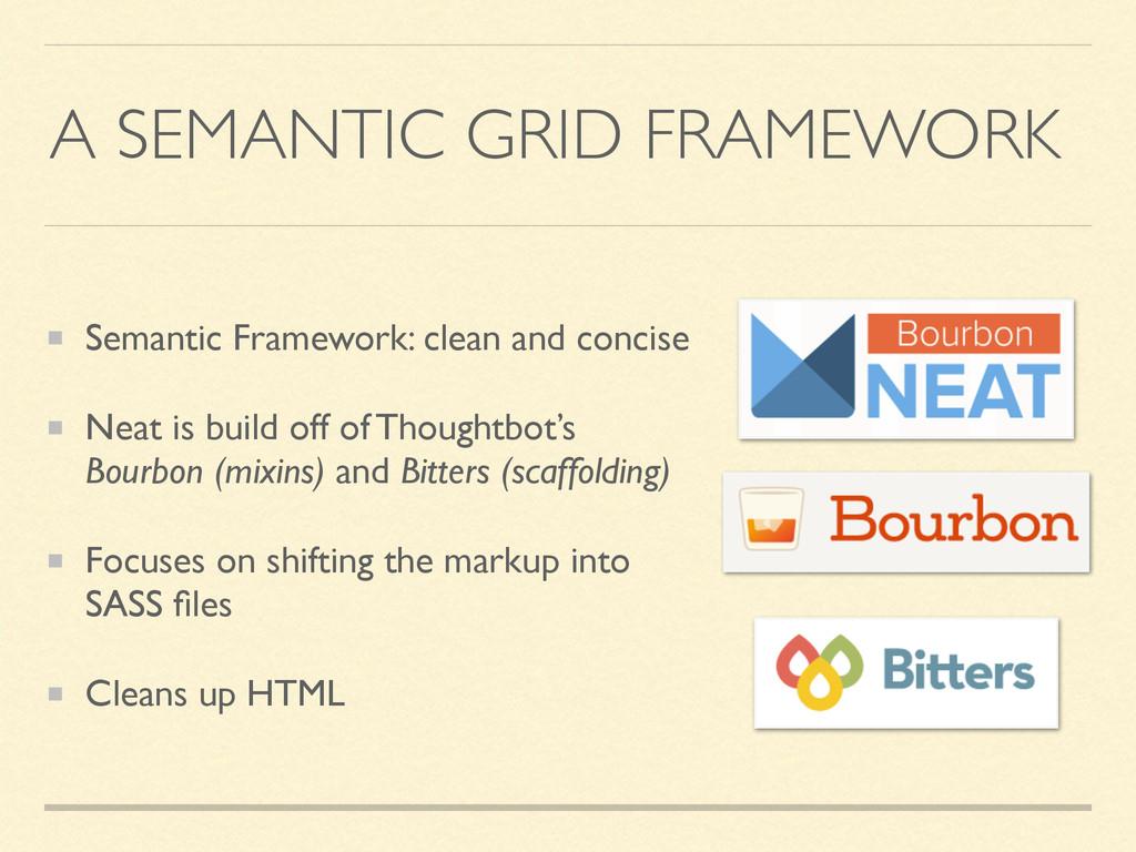 A SEMANTIC GRID FRAMEWORK Semantic Framework: c...